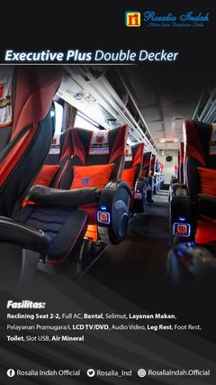 Fasilitas Executive Class Double Decker Rosalia Indah