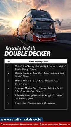 Rute Double Decker Rosalia Indah